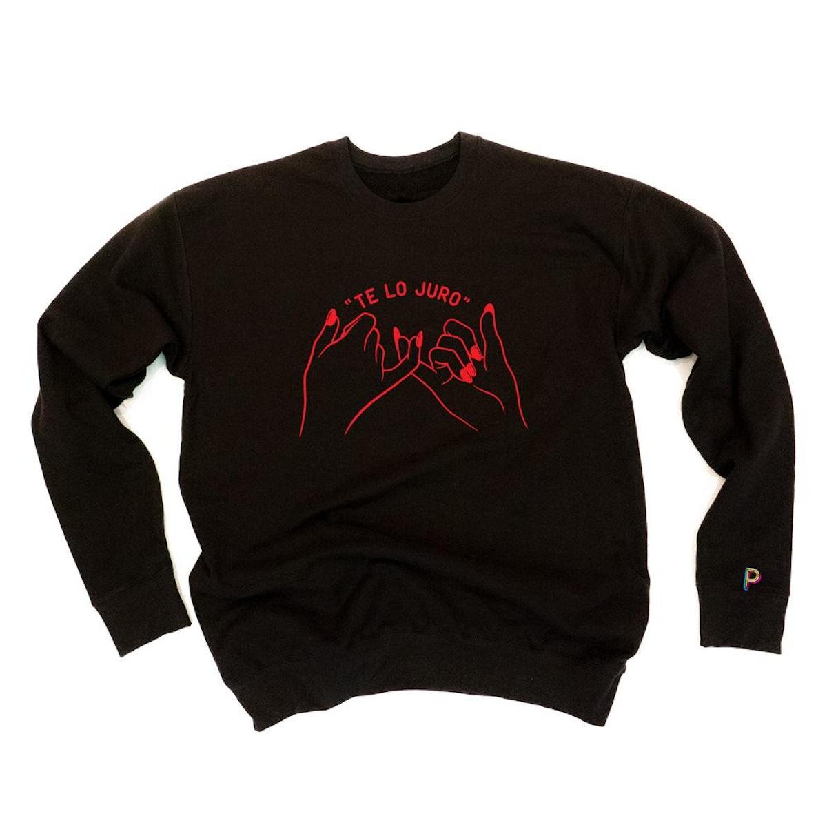 """Peralta Project """"TE LO JURO"""" Crewneck Sweatshirt"""