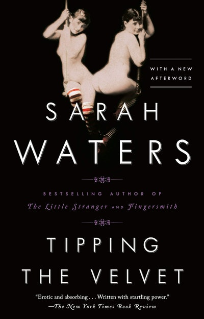 'Tipping the Velvet' by Sarah Waters