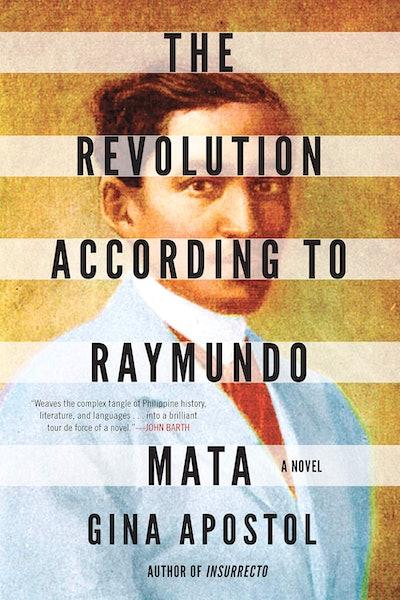 'The Revolution According to Raymundo Mata' by Gina Astopol