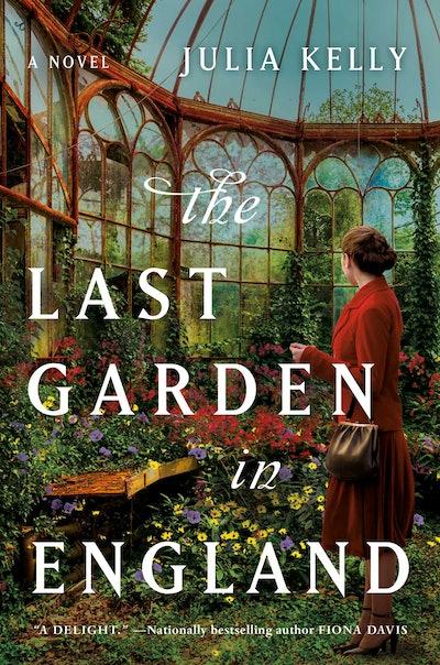 'The Last Garden in England' by Julia Kelly