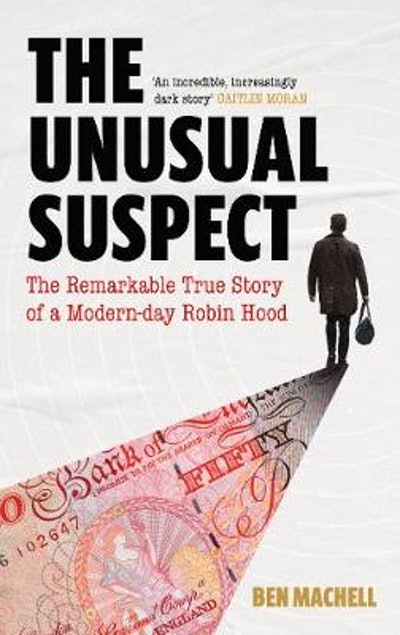 'The Unusual Suspect' by Ben Machell