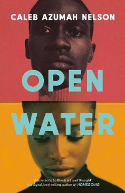 'Open Water' by Caleb Azumah Nelson