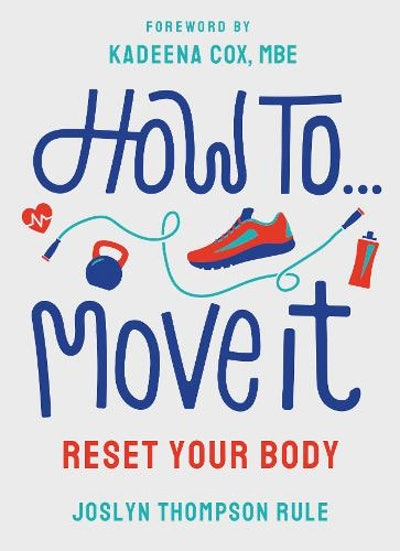 'How To Move It' by Joslyn Thompson Rule
