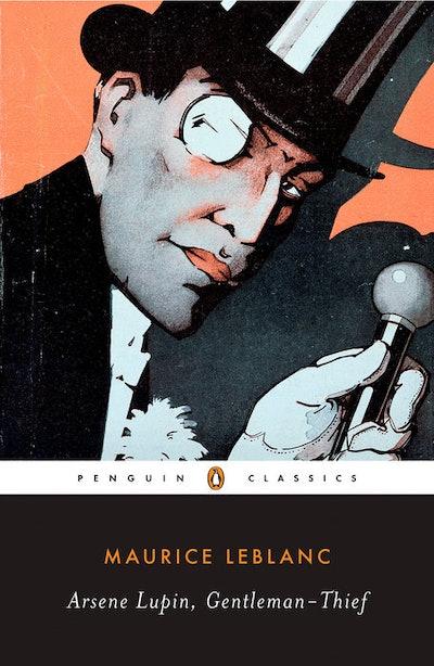 'Arsène Lupin, Gentleman-Thief' by Maurice Leblanc