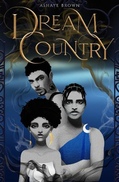 'Dream Country' by Ashaye Brown