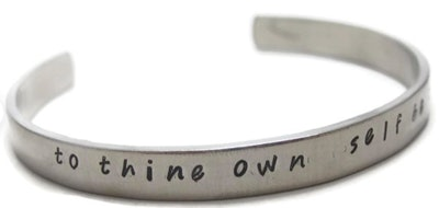 """ThunderCrafts """"To Thine Own Self Be True"""" Customizable Hand Stamped Metal Cuff Bracelet"""