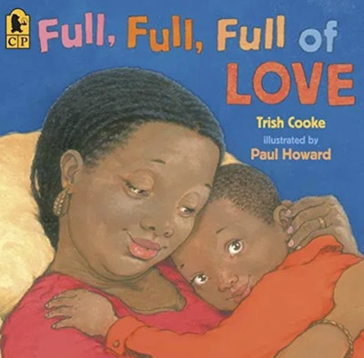 Full Full Full of Love by Trish Cooke (Paperback)