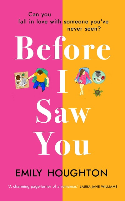 'Before I Saw You' by Emily Houghton