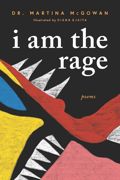 'I Am the Rage' by Martina McGowan