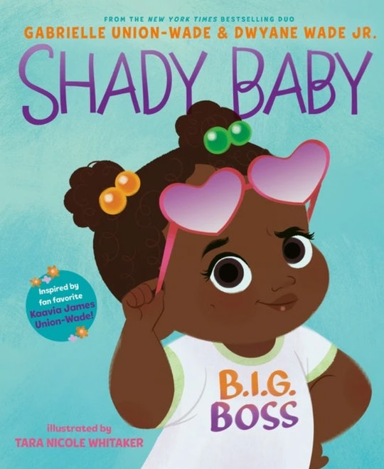 Gabrielle Union and Dwyane Wade's new children's book, 'Shady Baby,' has an important message.