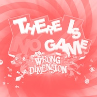 Do not read this review of 'There is No Game: Wrong Dimension'
