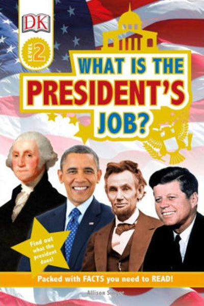 What is the President's Job? (DK Readers Level 2 Series)