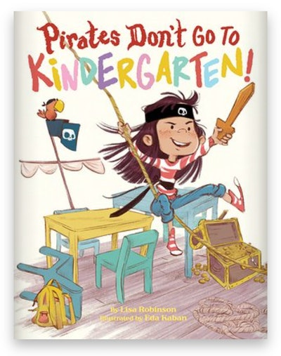 Cover art for 'Pirates Don't Go to Kindergarten!'