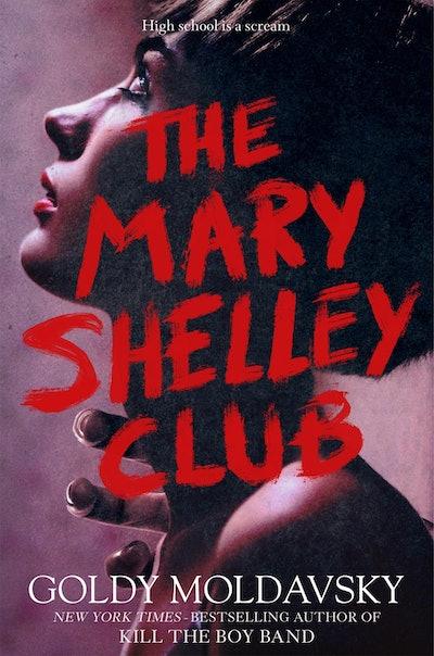 'The Mary Shelley Club' by Goldy Moldavsky