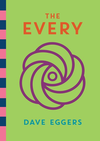 'The Every' by Dave Eggers