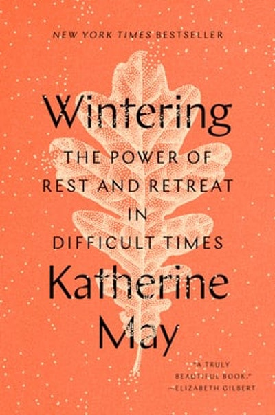 the cover of the book Wintering by Katherine May