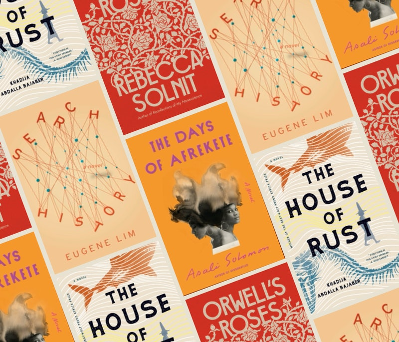 'Orwell's Roses,' 'The House of Rust,' 'The Days of Afrekete,' and 'Search History' are among the be...