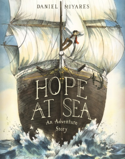 'Hope At Sea' written and illustrated by Daniel Miyares