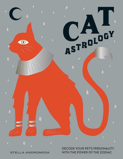 'Cat Astrology: Decode Your Pet's Personality with the Power of the Zodiac' by Stella Andromeda