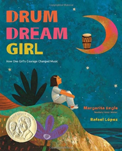 'Drum Dream Girl' written by Margarita Engle and illustrated by Raphael López
