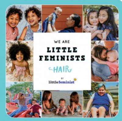 'We Are Little Feminists: Hair' by Little Feminist