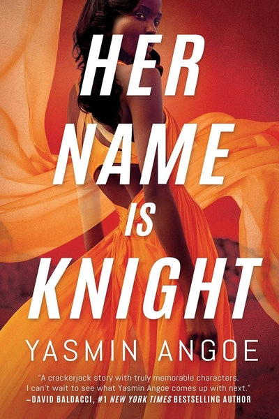 'Her Name Is Knight' by Yasmin Angoe