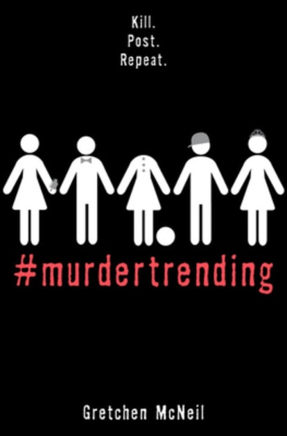 Like 'Squid Game, '#MurderTrending' by Gretchen McNeil has spectators watching the characters die.