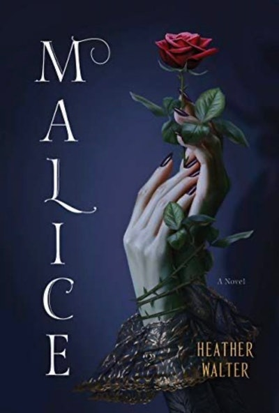 'Malice' by Heather Walter
