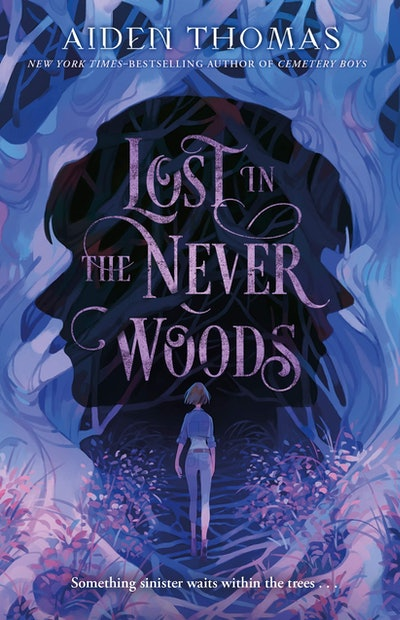 'Lost in the Never Wood' by Aiden Thomas