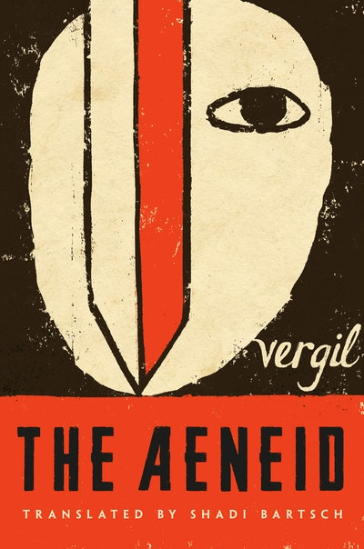 'The Aeneid' by Vergil, translated by Shadi Bartsch