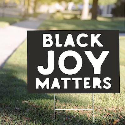 Black Joy Matters Yard Sign