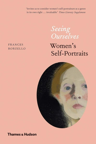 'Seeing Ourselves: Women's Self-Portraits'