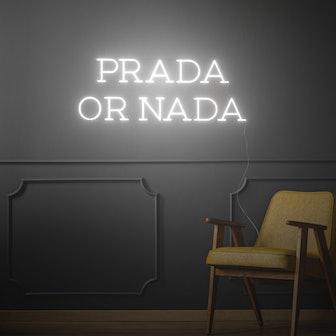 Prada or Nada, LED neon sign by Diet Prada