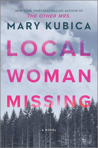 'Local Woman Missing' by Mary Kubica