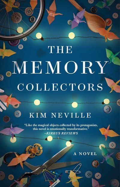 'The Memory Collectors' by Kim Neville