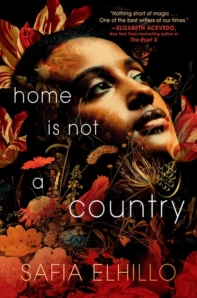 'Home Is Not a Country' by Safia Elhillo
