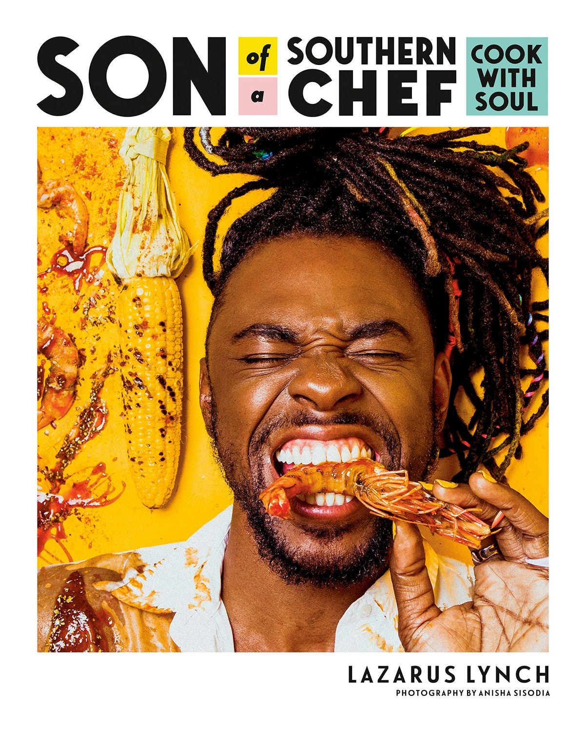 'Son of a Southern Chef: Cook with Soul' by Lazarus Lynch