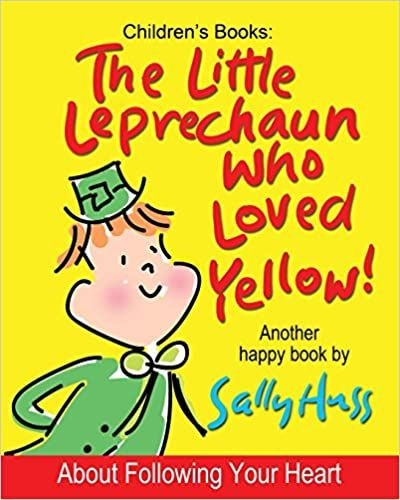 'The Little Leprechaun Who Loved Yellow!' by Sally Huss
