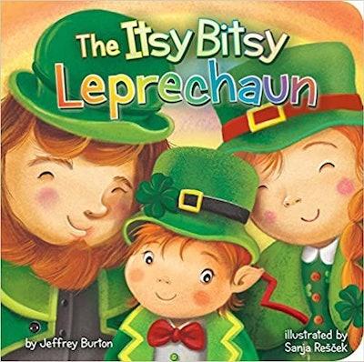'The Itsy Bitsy Leprechaun' by Jeffrey Burton & illustrated by Sanja Rescek