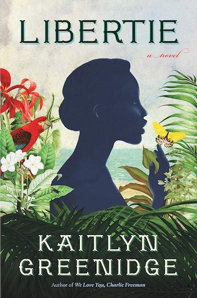 'Libertie' by Kaitlyn Greenidge