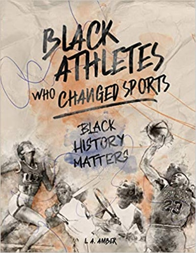Black Athletes Who Changed Sports