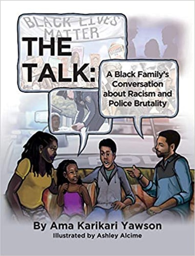 The Talk: A Black Family's Conversation About Racism And Police Brutality