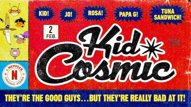 'Kid Cosmic' is on Netflix.