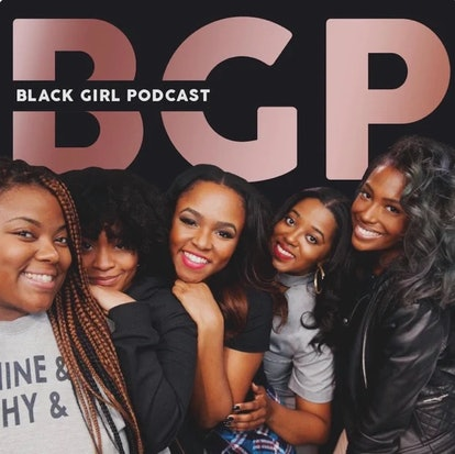 Black Girl Podcast is uplifting and explores inspiring topics.