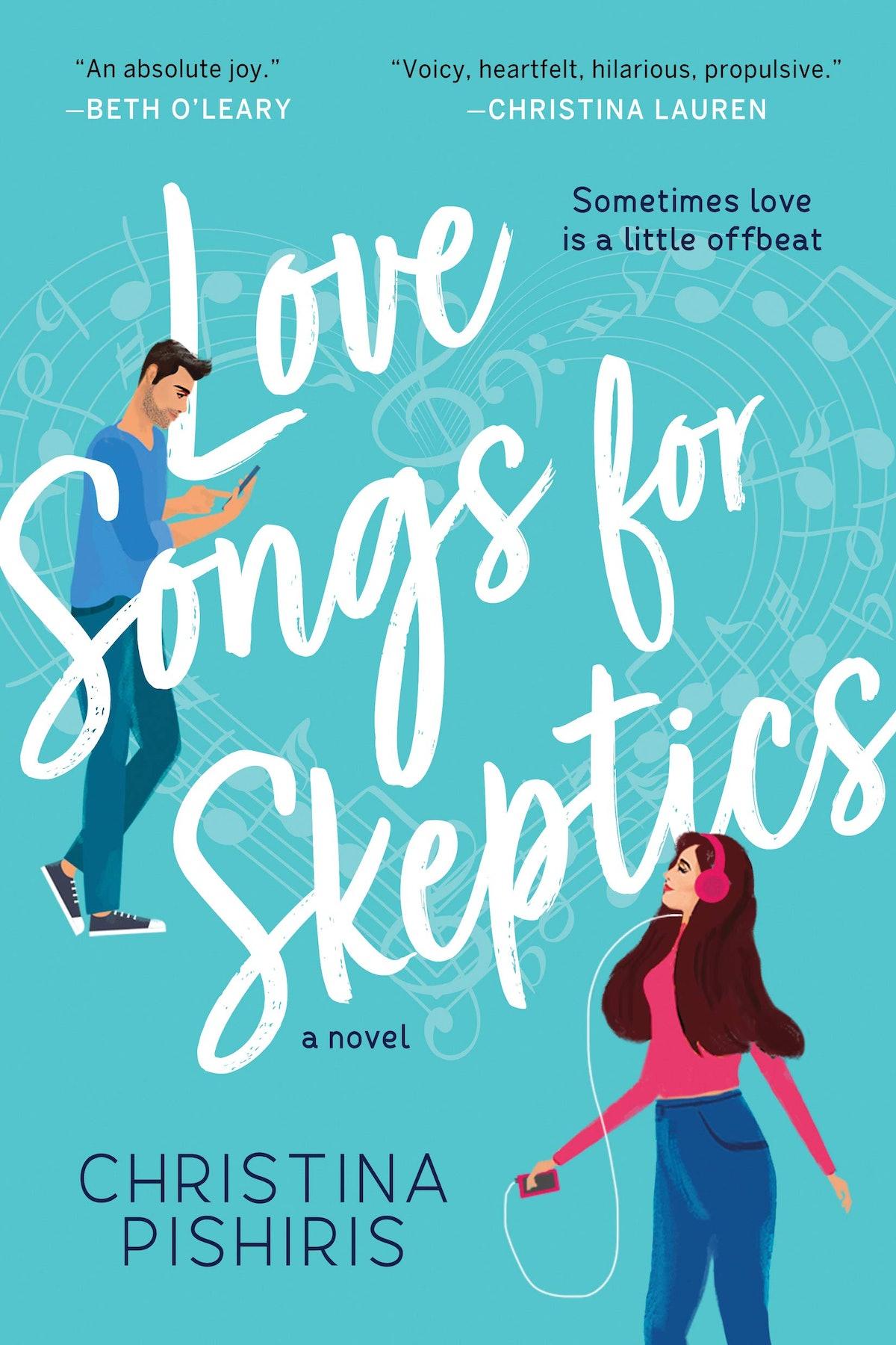 'Love Songs for Skeptics: A Novel' by Christina Pishiris