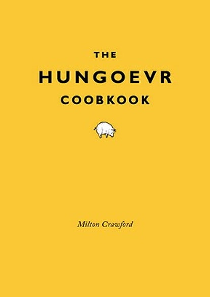 'The Hungover Cookbook' by Milton Crawford