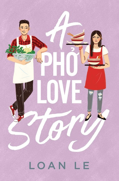 'A Pho Love Story' by Loan Le