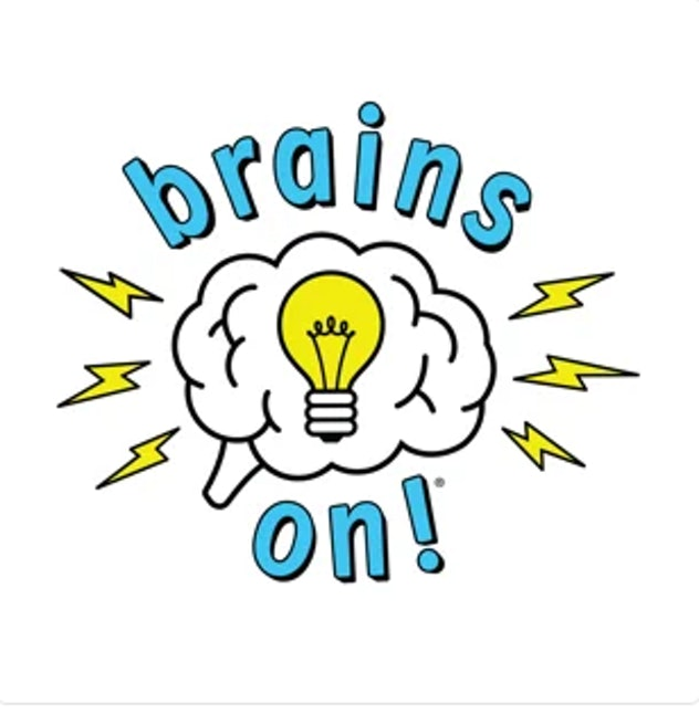 'Brains On!' is a science podcast for older kids.