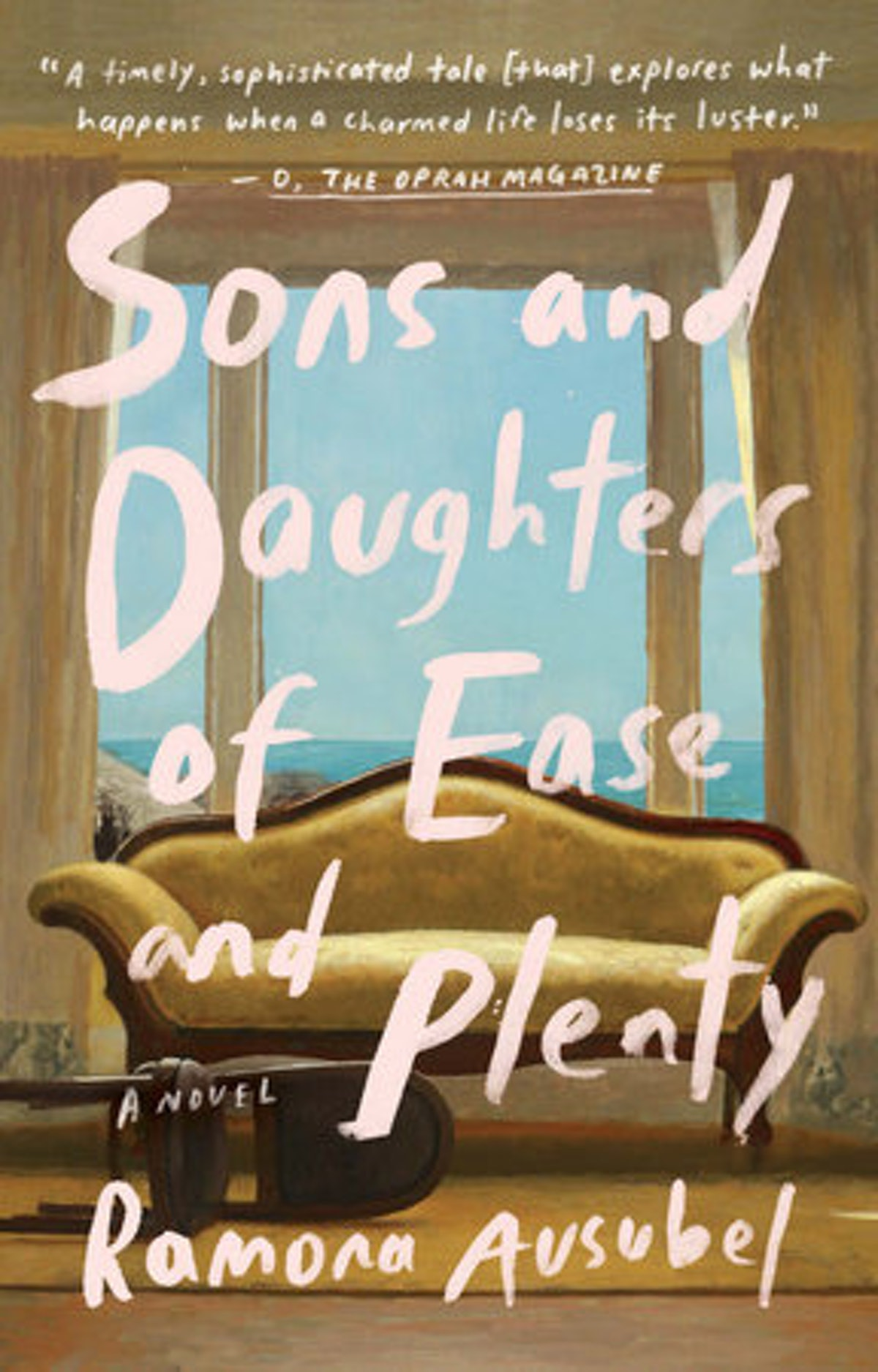 'Sons and Daughters of Ease and Plenty' by Ramona Ausubel