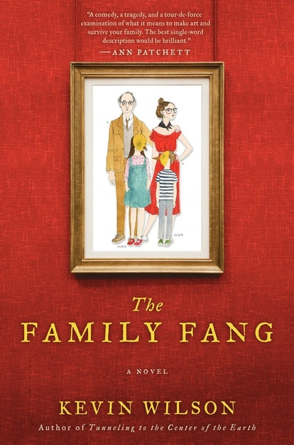 'The Family Fang' by Kevin Wilson
